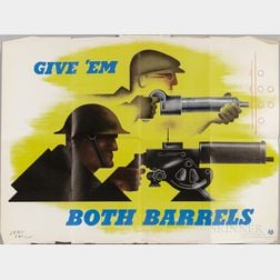 """Give 'em Both Barrels"" World War II Recruitment Poster"