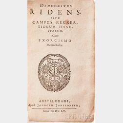 Lange, Johann Peter (fl. circa 1648-1689) Democritus Ridens, sive Campus Recreationum Honestarum. Cum Exorcismo Melancholiae.
