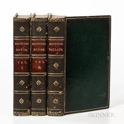 Chambers, Robert (1802-1871) The Scottish Songs   and The Scottish Ballads.