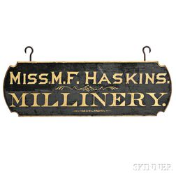 """Black-painted and Gilt-lettered """"MISS M.F. HASKINS MILLINERY"""" Trade Sign"""