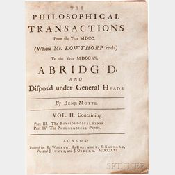 Motte, Benjamin The Philosophical Transactions from the Year MDCC. Volume II.