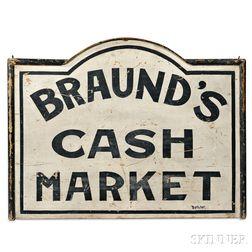 """Painted """"BRAUND'S CASH MARKET"""" Sign"""