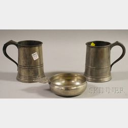 Two Pewter Tankards and a Porringer