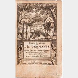 Schedius, Elias (1615-1641) De Dis Germanis, sive Veteri Germanorum, Gallorum, Britannorum, Vandalorum Religione Syngrammata Quatuor.
