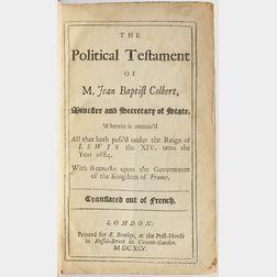 Courtilz de Sandras, Gatien (1644-1712) The Political Testament of M. Jean Baptist Colbert.