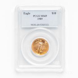 1989 $10 American Gold Eagle, PCGS MS69.     Estimate $400-500
