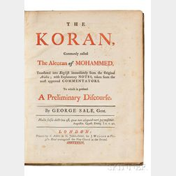 Qur'an, First English Translation from the Arabic: The Koran, Commonly called the Alcoran of Mohammed.