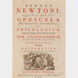Newton, Isaac (1642-1727) Opuscula Mathematica, Philosophica, et Philologica