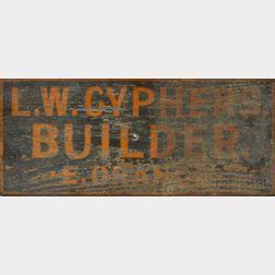 """L.W. Cyphers Builder"" Stenciled Wooden Sign"