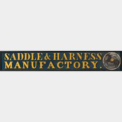 "Large ""Saddle & Harness/Manufactory"" Trade Sign"