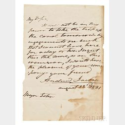 Jackson, Andrew (1767-1845) Autograph Note Signed as President, 22 August 1831.