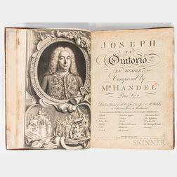 Handel, George Frederic (1685-1759), Joseph, an Oratorio in Score.