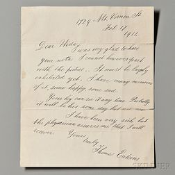 Eakins, Thomas (1844-1916) Autograph Letter Signed, 17 February 1914.