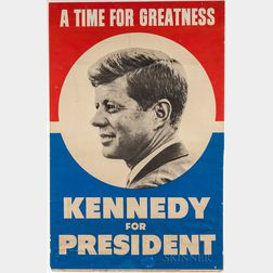 Kennedy, John Fitzgerald (1917-1963) Presidential Campaign Poster, A Time for Greatness.