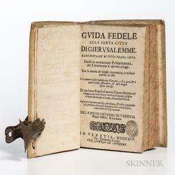 Ribetti, Pietro Antonio di Venetia (fl. circa 1703) Guida Fedele alla Santa Citta di Gierusalemme.