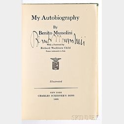 Mussolini, Benito (1883-1945) My Autobiography  , Signed Copy, First Edition.