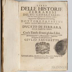 Sardi, Gasparo (1480-1556) and Agostino Faustini (fl. circa 1650) Libro Delle Historie Ferraresi.