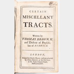 Browne, Sir Thomas (1605-1682) Certain Miscellany Tracts.