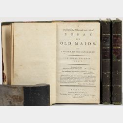 Hayley, William (1745-1820) A Philosophical, Historical, and Moral Essay on Old Maids. By a Friend to the Sisterhood.