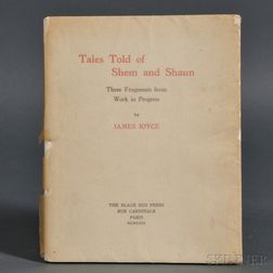 Joyce, James (1882-1941) Tales Told of Shem and Shaun, Three Fragments from Work in Progress