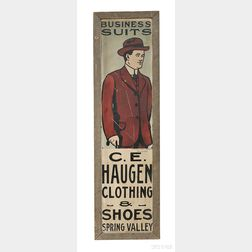 "Painted Tin ""BUSINESS SUITS"" and ""C.E. HAUGEN CLOTHING & SHOES"" Advertising Sign"
