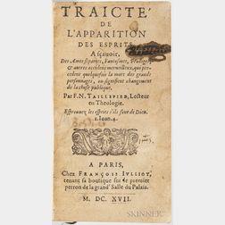 Taillepied, Noel (1540-1589) Traicte de lApparition des Esprits. Paris: Julliot, 1617 [Bound With] Pouparts Dissertation sur ce quon