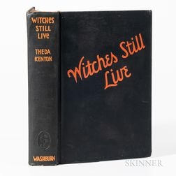 Kenyon, Theda, Witches Still Live,   Signed.