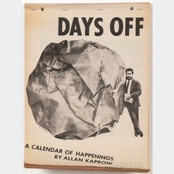 Kaprow, Allan (1927-2006) Days Off, a Calendar of Happenings.