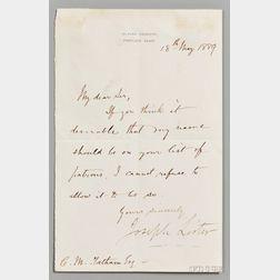 Lister, Joseph, 1st Baron Lister (1827-1912) Letter Signed, 18 May 1889.