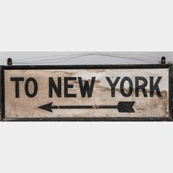 "Painted Wood ""To New York"" Sign"