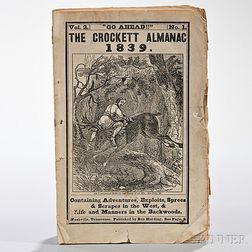 The [Davy] Crockett Almanac Vol. 2 No. 1. Go Ahead!! Containing Adventures, Exploits, Sprees & Scrapes in the West, & Life and Manner