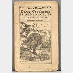 """Crockett, Davy (1786-1836) """"Go Ahead!"""" Davy Crockett's Almanack."""