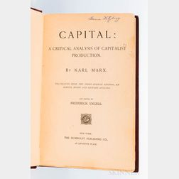 Marx, Karl (1818-1883) ed. Frederick Engels (1820-1895) Capital: a Critical Analysis of Capitalist Production.