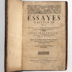 Montaigne, Michel de (1533-1592) Essayes Written in French [...] Done into English, according to the last French edition, by Iohn Flori