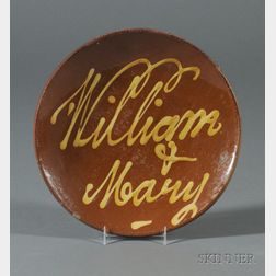 """William & Mary"" Slip-decorated Redware Plate"