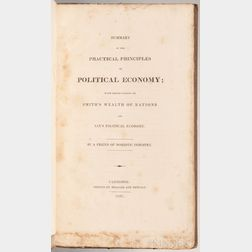 Cushing, Caleb (1800-1879) ed. & Oliver Putnam (1777-1826) Summary of the Practical Principles of Political Economy; with Observations