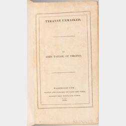 Taylor, John of Caroline (1753-1824) Tyranny Unmasked.