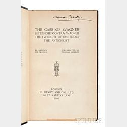 Hardy, Thomas (1840-1928) His Copy, Friedrich Nietzsche's The Case of Wagner.