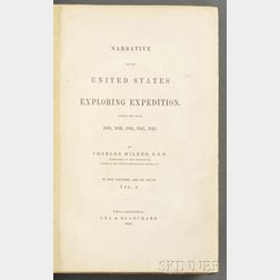 Wilkes, Charles (1798-1877) Narrative of the United States Exploring Expedition During the Years 1838, 1839, 1840, 1841, 1842.