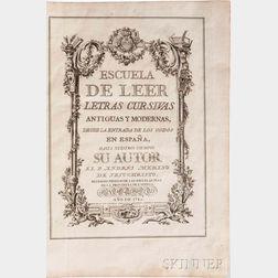 Merino de Jesucristo, Andres (1730-1787) Escuela Paleographica, o de Leer Letras Antiguas.