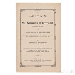 Lincoln, Abraham (1809-1865) Gettysburg Address; Edward Everett (1794-1865) An Oration Delivered on the Battlefield of Gettysburg, (Nov