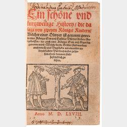 Eine Scho[e]ne und Kurzweilige History die dasagt von Zweyen Königs Kindern.