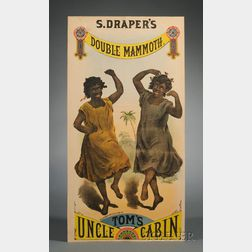 Chromolithograph S. Draper's Double Mammoth Uncle Tom's Cabin Theater Poster