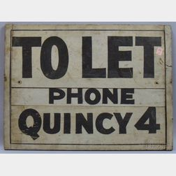 """""""TO LET, Phone Quincy 4"""" Painted Wooden Sign"""