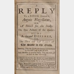Leslie, Charles (1650-1722) A Reply to a Book Entituld Anguis Flagellatus, or a Switch for the Snake. The Opus Palmare of the Quakers.