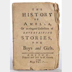 The History of Amelia, or an Elegant collection of Entertaining Stories for Boys and Girls.