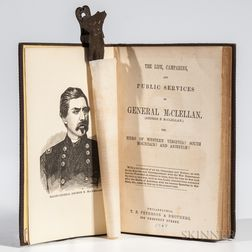 The Life, Campaigns, and Public Services of General McClellan  , Jonathan V. Nicolay's Copy.