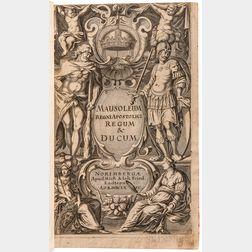 Hungary, Ferenc Nádasdy (c. 1625-1671) Mausoleum Potentissimorum ac Gloriosissimorum Regni Apostolici Regum & Primorum Militantis Ungar