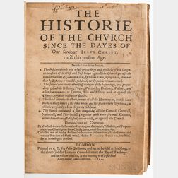 The Historie of the Church Since the Dayes of Our Saviour Jesus Christ, untill this present age.