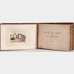 Liebert, Alphonse (1827-1914) Les Ruines de Paris et de ses Environs 1870-1871, Cent Photographies.